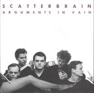 Scatterbrain (Denmark): Arguments In Vain / Happy Tree