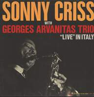 Sonny Criss/Georges Arvanitas Trio: Live In Italy