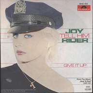 Joy Rider: Tell Him / Give It Up