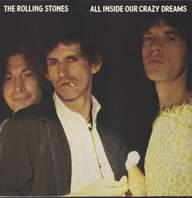 Rolling Stones: All Inside Our Crazy Dreams