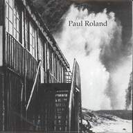 Roland, Paul: At The Edge Of The World / The Cars That Ate New York