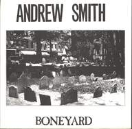 Andrew Smith (2): Boneyard