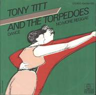 Tony Titt And The Torpedos: Dance / No More Reggae