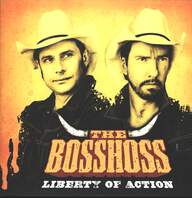 Bosshoss: Liberty Of Action