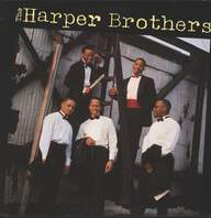 Harper Brothers: The Harper Brothers