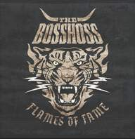 Bosshoss: Flames Of Fame