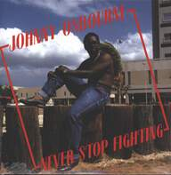 Johnny Osbourne: Never Stop Fighting
