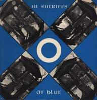 Hi Sheriffs Of Blue: Hi Sheriffs Of Blue