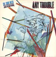 Any Trouble: Any Trouble (On Tour With Joan Armatrading)