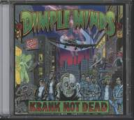 Dimple Minds: Krank Not Dead