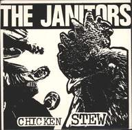Janitors: Chicken Stew / The Devil's Gone To Whitley Bay