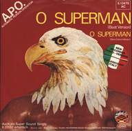 A.P.O./Automatic Person Operation: O Superman (Beat Version / Slow Dance Version)