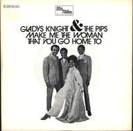 Gladys Knight And The Pips: Make Me The Woman That You Go Home To