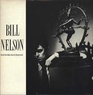 Bill Nelson: The Love That Whirls (Diary Of A Thinking Heart) / La Belle Et La Bete (Beauty And The Beast)