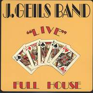 "J. Geils Band: ""Live"" Full House"