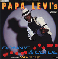 Papa Levi: Bonnie & Clyde / Warning