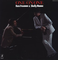 Russ Freeman / Shelly Manne: One On One
