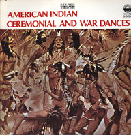 Various: American Indian Ceremonial And War Dances