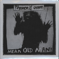 Psychobilly Cadillac: Mean Old Man / D'Mirage