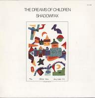 Shadowfax: The Dreams Of Children