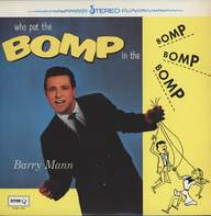 Barry Mann: Who Put The Bomp
