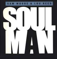 Sam Moore/Lou Reed/Tom Scott: Soul Man / Sweet Sarah