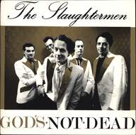 Slaughtermen: God's Not Dead