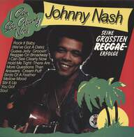 Johnny Nash: I Can See Clearly Now - Seine größten Reggae-Erfolge