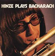 Chris Hinze: Hinze Plays Bacharach
