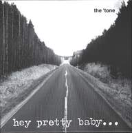 Tone/Annalise: Hey Pretty Baby