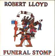 Robert Lloyd: Funeral Stomp