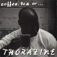 Thorazine: Coffee, Tea Or ...