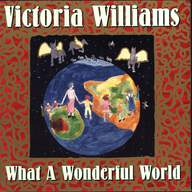 Victoria Williams: What A Wonderful World