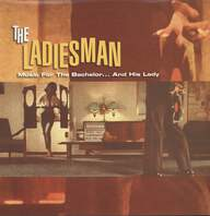 Various: The Ladiesman - Music For The Bachelor... And His Lady