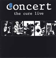 Cure: Concert - The Cure Live