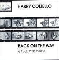 Harry Coltello: Back On The Way