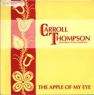 Carroll Thompson / Total Contrast: The Apple Of My Eye