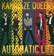 Kamikaze Queens: Automatic Life