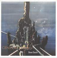 Central Living (2): Dune Church