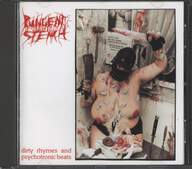 Pungent Stench: Dirty Rhymes And Psychotronic Beats