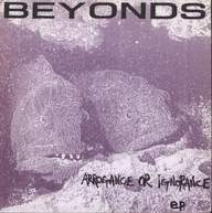 Beyonds: Arrogance Or Ignorance
