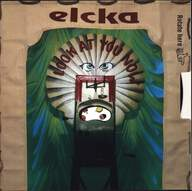 Elcka: Look At You Now