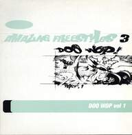 Various: Amazing Freestyles 3 - Doo Wop Vol.1