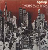 Various: Egotrip's The Big Playback