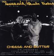 Mr. Nostalgia / Black Fletch: Cheese & Butter