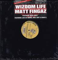 Wizdom Life / Matt Fingaz: Fruits Of Labor In The Sunshine