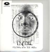 Encore: Filthy (Remix) / Ice Age (Remix)