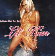 Lil Kim: No Matter What They Say