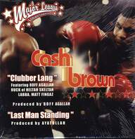 Cash Brown: Clubber Lang