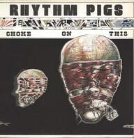Rhythm Pigs: Choke On This